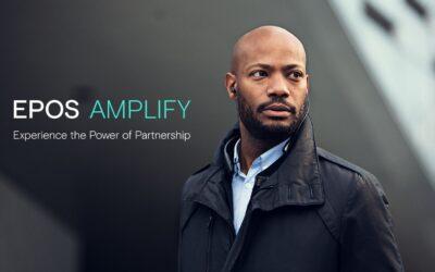 EPOS inaugura EPOS AMPLIFY, su nuevo programa global para partners